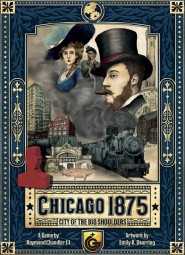 Chicago 1875: City of the Big Shoulders (englisch)