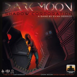Dark Moon - Shadow Corporation Expansion