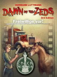 Dawn of the Zeds (deutsch) - Freiwillige vor! Erweiterung