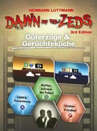 Dawn of the Zeds (deutsch) - Güterzüge und Gerüchteküche Erweiterung
