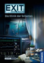 Exit - Das Buch - Die Klinik der Schatten