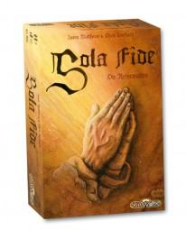 Sola Fide - Die Reformation