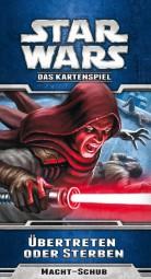 Star Wars - LCG - Übertreten oder sterben Pack