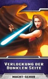 Star Wars - LCG - Verlockung der dunklen Seite