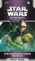 Star Wars - LCG - Ein erbärmlicher Haufen Pack