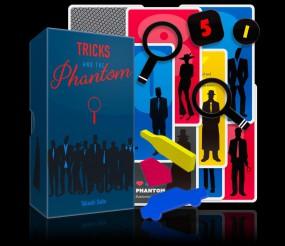Tricks and the Phantom deutsch