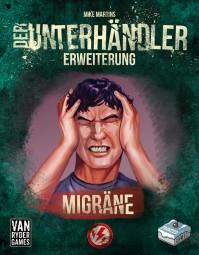 Der Unterhändler - Migräne Erweiterung